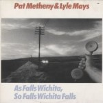 Pat-Metheny-As-Falls-Wichita